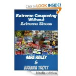 Extreme Couponing Without Extreme Stress by Sara Hailey