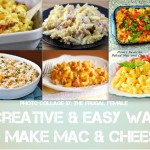 6 Creative & Easy Ways To Make Mac & Cheese