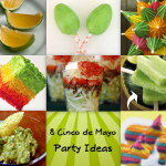 8 Cinco de Mayo Party Ideas